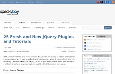 http://speckyboy.com/2009/07/17/25-fresh-and-new-jquery-plugins-and-tutorials/