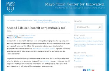 http://blog.centerforinnovation.mayo.edu/2011/03/04/second-life-can-benefit-corporations-real-life/