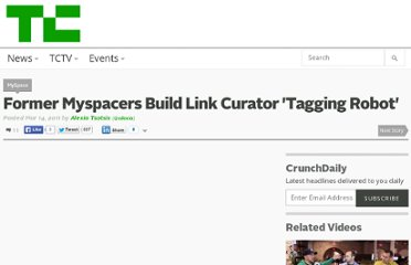 http://techcrunch.com/2011/03/14/former-myspacers-build-link-curator-tagging-robot/