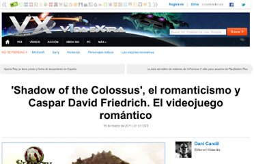 http://www.vidaextra.com/cultura/shadow-of-the-colossus-el-romanticismo-y-caspar-david-friedrich-el-videojuego-romantico