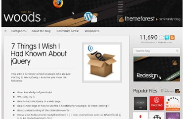 http://blog.themeforest.net/tutorials/7-things-i-wish-i-had-known-about-jquery/