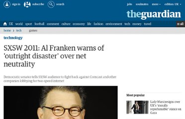 http://www.guardian.co.uk/technology/blog/2011/mar/14/sxsw-2011-al-franken-net-neutrality