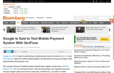 http://www.bloomberg.com/news/2011-03-15/google-is-said-to-ready-payment-test-in-new-york-san-francisco.html