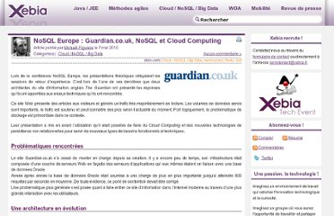 http://blog.xebia.fr/2010/05/07/nosql-europe-guardian-co-uk-nosql-et-cloud-computing/