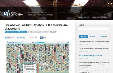 http://aboutfoursquare.com/browse-venues-simcity-style-in-the-foursquare-playground/
