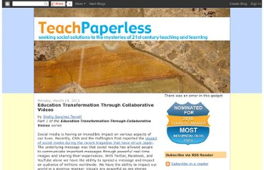 http://teachpaperless.blogspot.com/2011/03/education-transformation-through.html