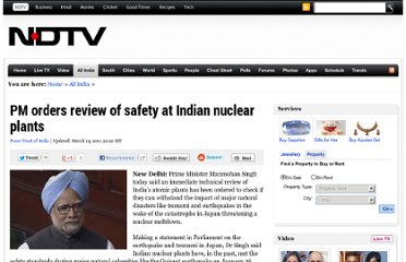 http://www.ndtv.com/article/india/pm-orders-review-of-safety-at-indian-nuclear-plants-91588