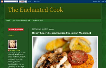 http://theenchantedcook.blogspot.com/2010/08/honey-lime-chicken-inspired-by-sunset.html