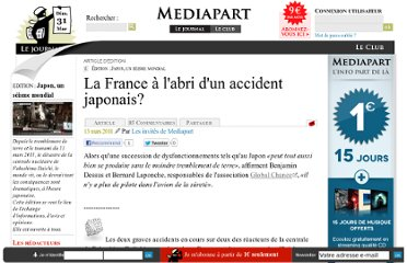 http://blogs.mediapart.fr/edition/japon-un-seisme-mondial/article/130311/la-france-labri-dun-accident-japonais