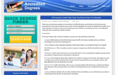 http://www.accrediteddldegrees.com/2008/100-insanely-useful-web-tools-you-never-knew-you-needed/