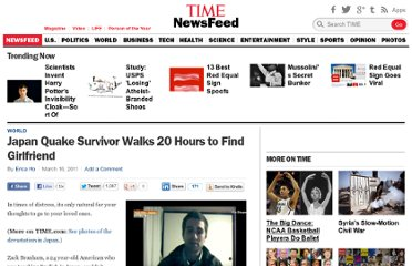 http://newsfeed.time.com/2011/03/16/japan-quake-survivor-walks-20-hours-to-find-girlfriend/