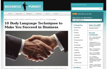 http://www.businesspundit.com/10-body-language-techniques-to-make-you-succeed-in-business/