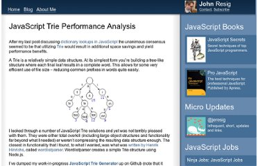http://ejohn.org/blog/javascript-trie-performance-analysis/