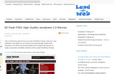 http://www.land-of-web.com/resources/80-fresh-free-high-quality-wordpress-3-0-themes.html