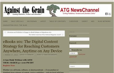 http://www.against-the-grain.com/2011/03/ebooks-101-the-digital-content-strategy-for-reaching-customers-anywhere-anytime-on-any-device/#more-4243