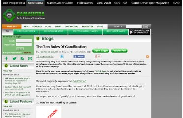http://www.gamasutra.com/blogs/NicholasLovell/20110317/7244/The_Ten_Rules_Of_Gamification.php