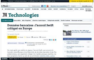 http://www.lemonde.fr/technologies/article/2011/03/17/donnees-bancaires-l-accord-swift-critique-en-europe_1494849_651865.html#xtor=RSS-3208