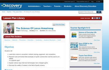 http://www.discoveryeducation.com/teachers/free-lesson-plans/the-science-of-lance-armstrong.cfm