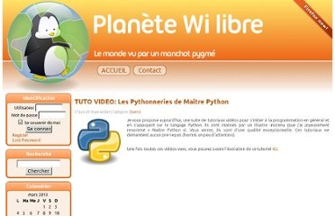 http://wilibre.homelinux.net/tuto-video-les-pythonneries-de-maitre-python/#more-522