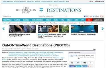 http://www.huffingtonpost.com/2011/03/18/out-of-this-world-destinations_n_837134.html