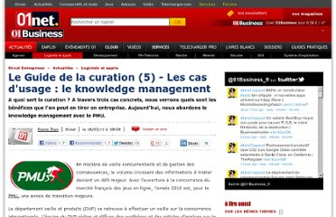 http://pro.01net.com/editorial/530258/le-guide-de-la-curation-(5)-les-cas-dusage-le-knowledge-management/