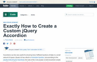 http://net.tutsplus.com/tutorials/javascript-ajax/exactly-how-to-create-a-custom-jquery-accordion/