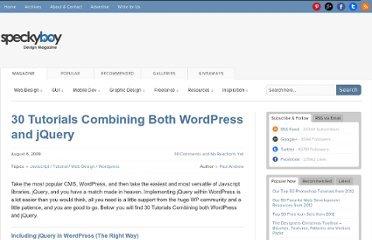 http://speckyboy.com/2009/08/06/30-tutorials-combining-both-wordpress-and-jquery/