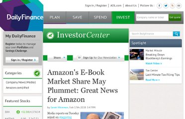 http://www.dailyfinance.com/story/company-news/amazons-e-book-market-share-may-plummet-great-news-for-amazon/19361847/