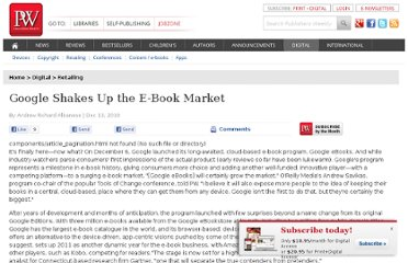http://www.publishersweekly.com/pw/by-topic/digital/retailing/article/45481-google-shakes-up-the-e-book-market.html