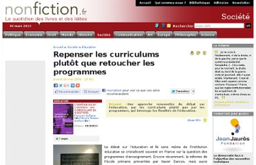 http://www.nonfiction.fr/article-1101-repenser_les_curriculums_plutot_que_retoucher_les_programmes.htm