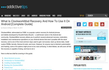 http://www.addictivetips.com/mobile/what-is-clockworkmod-recovery-and-how-to-use-it-on-android-complete-guide/