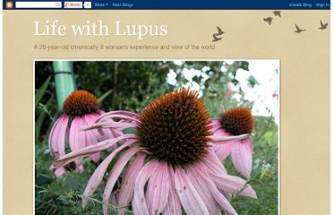 http://dealingwithlupus.blogspot.com/2011/03/my-last-post-here.html