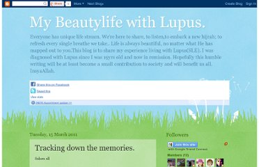 http://beautylifewithlupus.blogspot.com/2011/03/tracking-down-memories.html