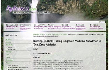 http://www.ayahuasca.com/science/psychology-psychiatry/blending-traditions-using-indigenous-medicinal-knowledge-to-treat-drug-addiction/