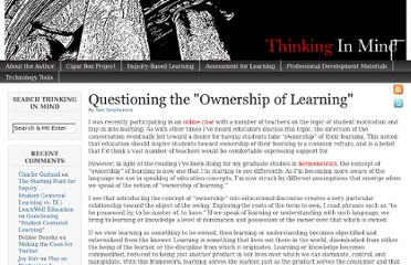 http://www.thinkinginmind.com/2010/01/questioning-the-ownership-of-learning/