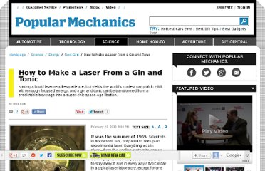 http://www.popularmechanics.com/science/energy/next-generation/how-to-make-a-laser-from-a-gin-and-tonic