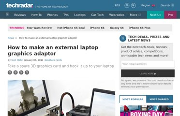 http://www.techradar.com/news/computing-components/graphics-cards/how-to-make-an-external-laptop-graphics-adaptor-915616