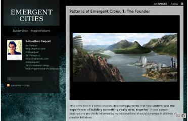 http://emergentcities.sebpaquet.net/patterns-of-emergent-cities-1-the-founder
