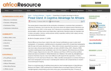 http://www.africaresource.com/index.php?option=com_content&view=article&id=483:pineal-gland-a-cognitive-advantage-for-africans&catid=105:genetics&Itemid=360