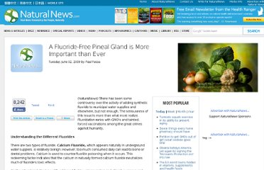 http://www.naturalnews.com/026364_fluoride_pineal_gland_sodium.html