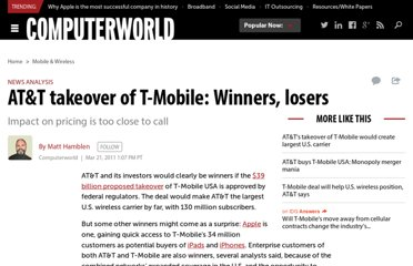 http://www.computerworld.com/s/article/9214853/AT_T_takeover_of_T_Mobile_Winners_losers