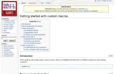 http://tiddlywikiguides.org/index.php?title=Getting_started_with_custom_macros