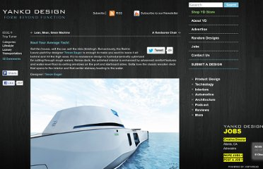 http://www.yankodesign.com/2011/03/02/naut-your-average-yacht/