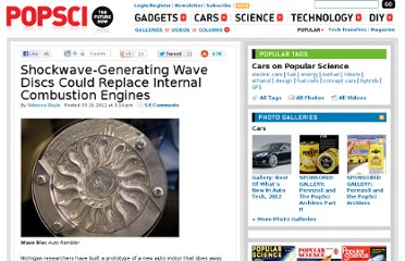 http://www.popsci.com/cars/article/2011-03/shockwave-generating-wave-discs-could-replace-cars-internal-combustion-engines