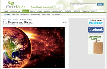 http://www.greenmuze.com/blogs/eco-geek/1853-six-degrees-and-rising.html