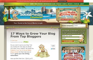 http://www.socialmediaexaminer.com/17-ways-to-grow-your-blog-from-top-bloggers/
