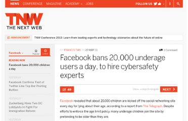 http://thenextweb.com/facebook/2011/03/22/facebook-bans-20000-underage-users-a-day-to-hire-cybersafety-experts/