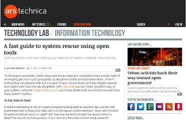 http://arstechnica.com/open-source/guides/2010/03/a-fast-guide-to-system-rescue-using-open-tools.ars