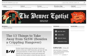 http://www.thedenveregotist.com/editorial/2011/march/21/13-things-take-away-sxsw-besides-crippling-hangover