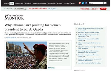 http://www.csmonitor.com/USA/Foreign-Policy/2011/0322/Why-Obama-isn-t-pushing-for-Yemen-president-to-go-Al-Qaeda